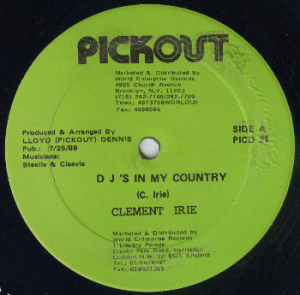 Clement Irie - DJs In My Country [Pickout, 1989]